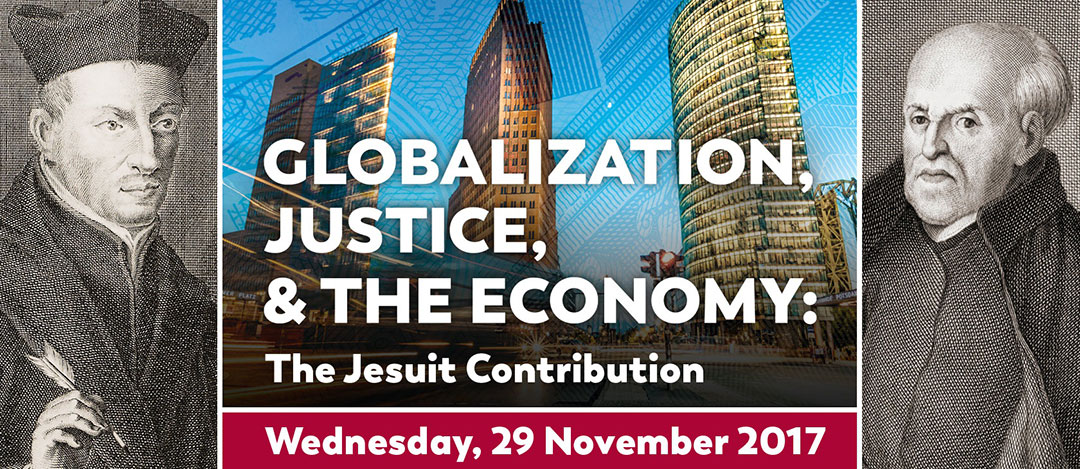 Globalization, Justice, and the Economy: The Jesuit Contribution | 29 November 2017