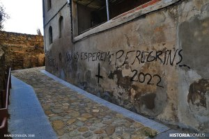 """Graffiti on the wall: """"Quin remei. Aqui us esperem, pelegrins... 2022"""". The year 2022 marks the jubilee of the fifth centenary of the arrival of Saint Ignatius of Loyola to Manresa. The Cova of Sant Ignasi together with the city government have launched the Manresa 2022 project that plans to celebrate the spiritual and cultural legacy Saint Ignatius of Loyola. The Camino Ignaciano is part of this project."""