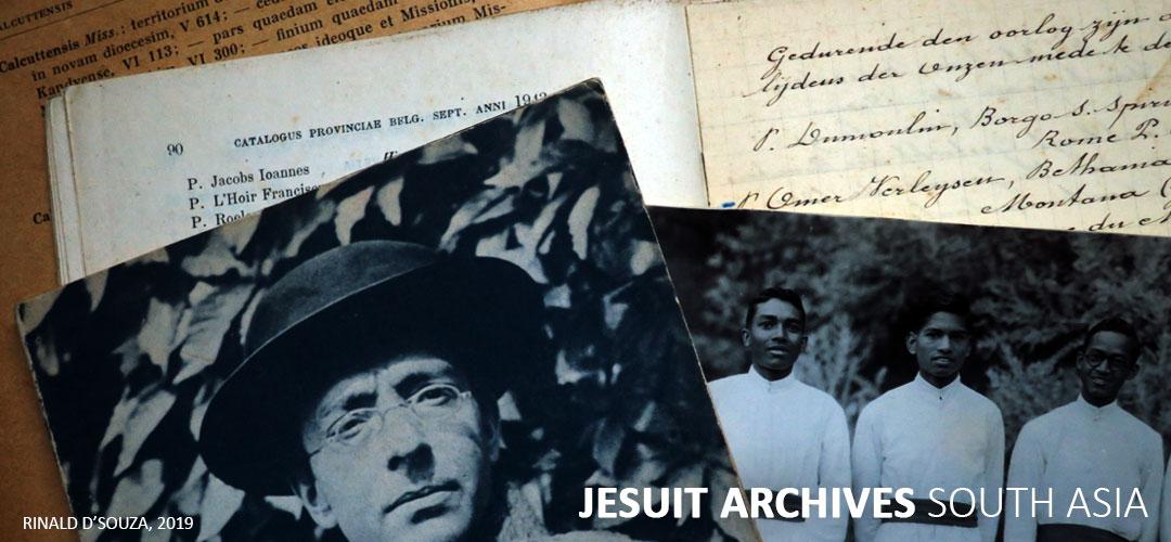 Jesuit Archives South Asia   India, Sri Lanka, Nepal, Bhutan, Bangladesh, Pakistan