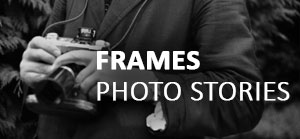 Frames | Photo Stories | Rinald D'Souza | Historia Domus