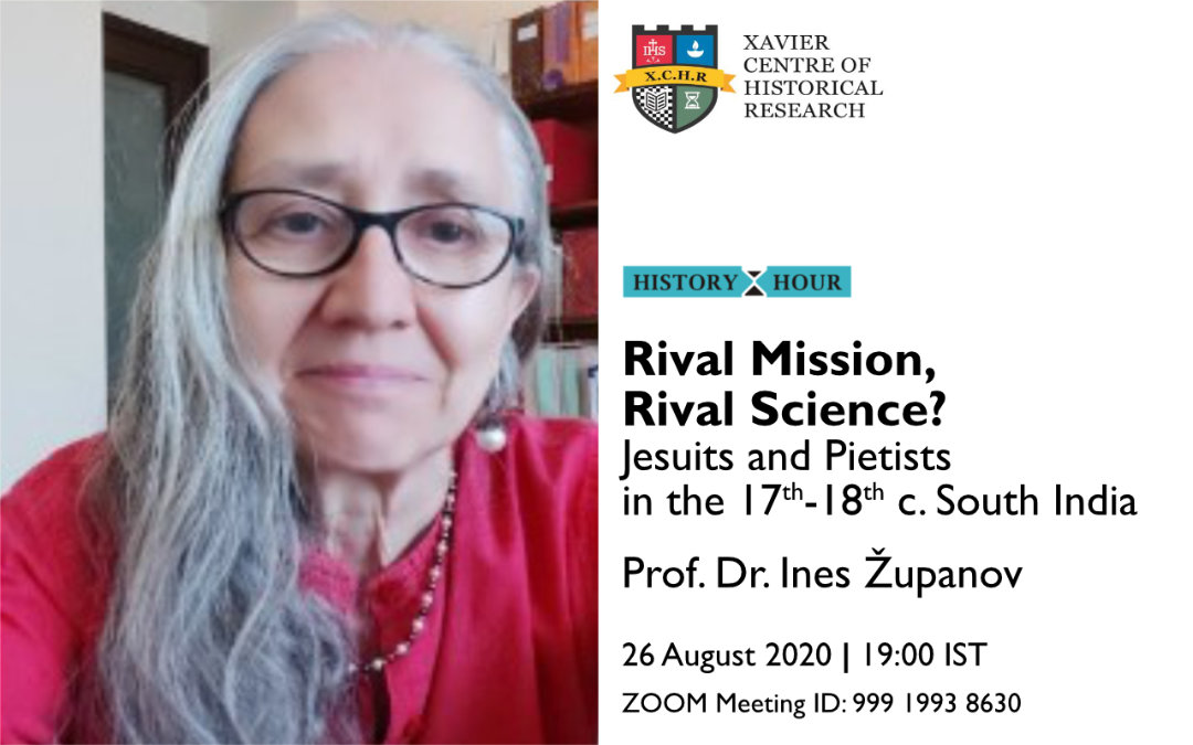 Rival Mission, Rival Science? Jesuits and Pietists in the 17th-18th c. South India | Ines G Županov